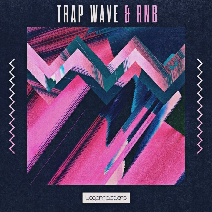 Loopmasters Trap Wave & RnB