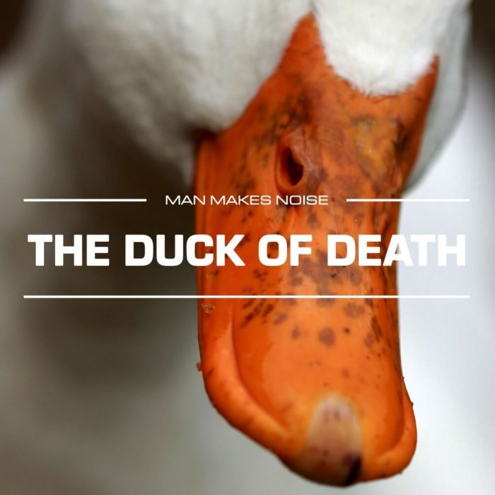 Man Makes Noise The Duck of Death for Omnisphere