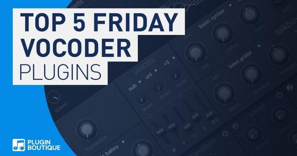 PIB Top 5 Friday Vocoder Plugins