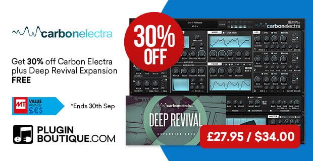 Plugin Boutique Carbon Electra 30 OFF Deep Revival Expansion