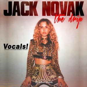 Splice Jack Novak The Drip Vocals