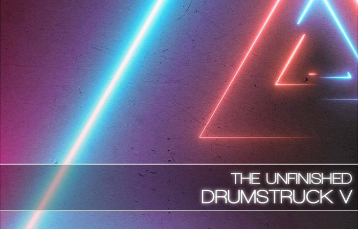 The Unfinihsed Drumstruck 5
