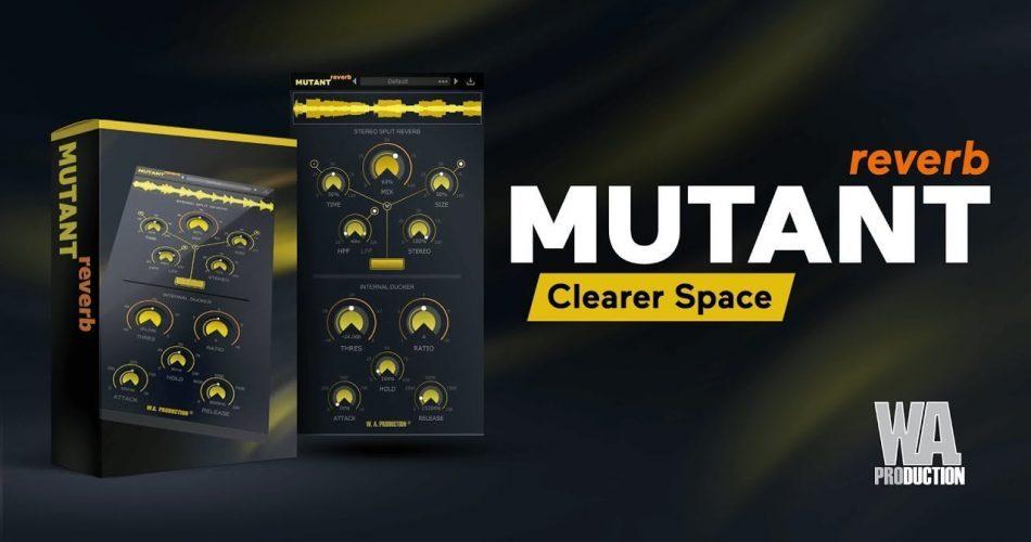 WA Production Mutant Reverb