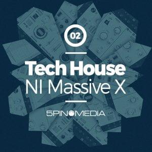 5Pin Media Tech House NI Massive X Presets