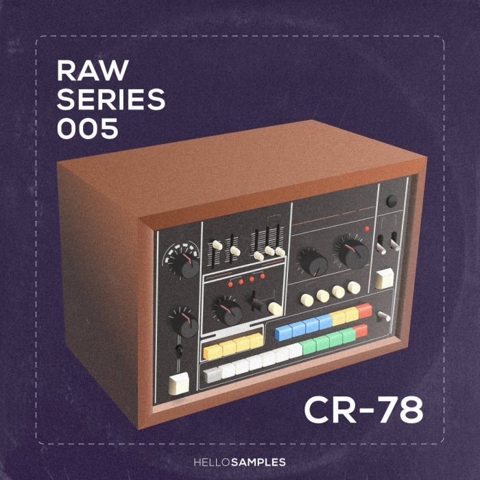 HelloSamples Raw Series 5 Roland CR78