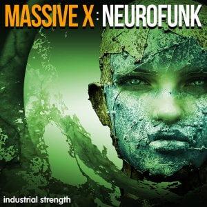 Industrial Strength Massive X Neurofunk