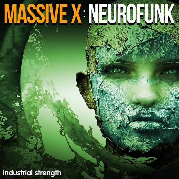 Industrial Strength Massive X Neurofunk