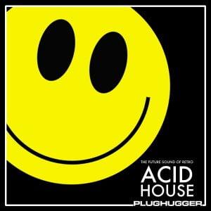 Plughugger Future Sound of Retro Acid House for Repro