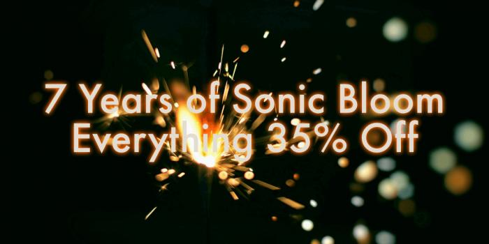 Sonic Bloom 7th Anniversary Sale