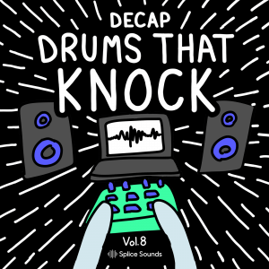 Splice Decap Drums That Knock 8