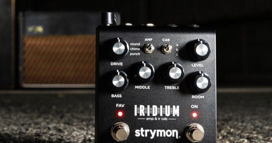 Strymon Iridium feat
