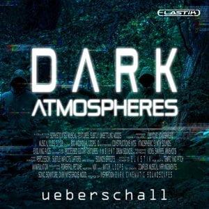 Ueberschall Dark Atmospheres
