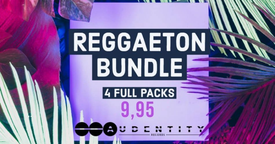 Audentity Records Reggaeton Bundle