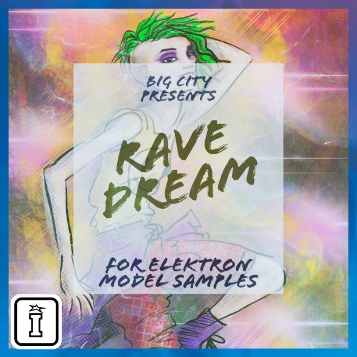 Big City Rave Dream for Elektron Model Samples