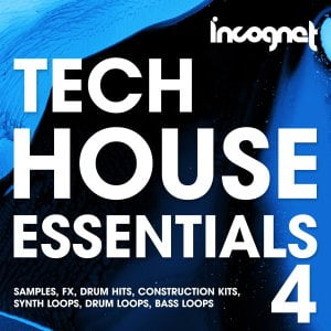 Incognet Tech House Essentials 4
