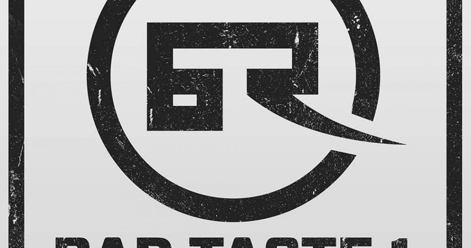 Loopmasters Bad Taste Recordings Vol 1