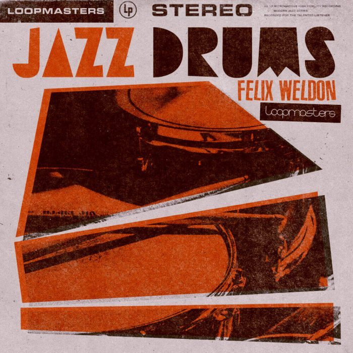 Loopmasters Felix Weldon Jazz Drums