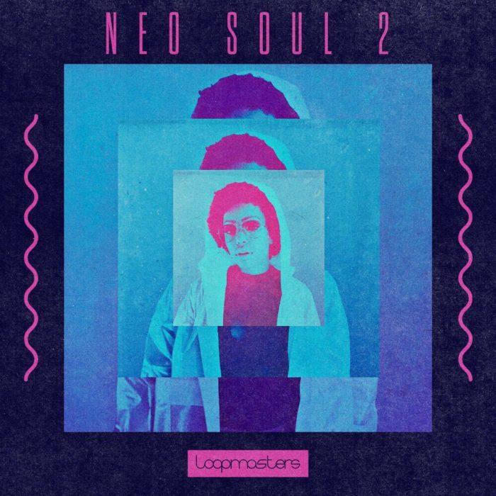 Loopmasters Neo Soul 2