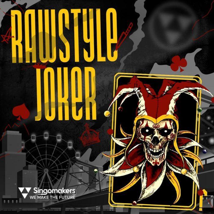 Singomakers Rawstyle Joker
