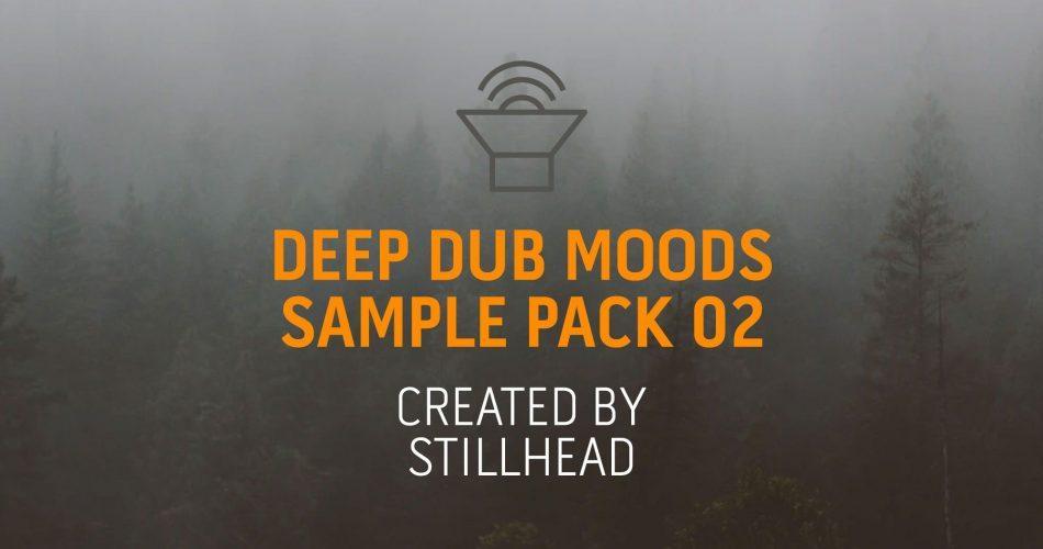 Stillhead Deep Dub Moods 02