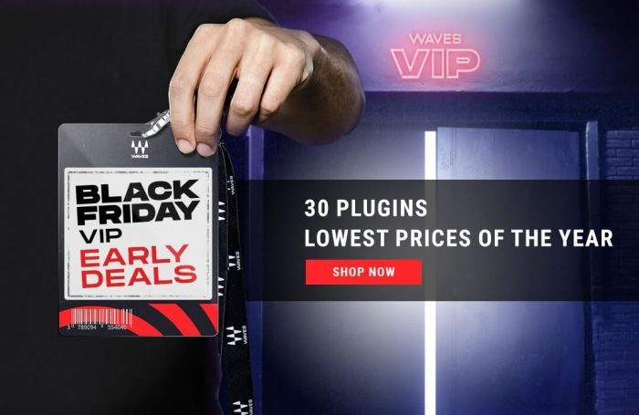 Waves Audio Black Friday VIP 2019