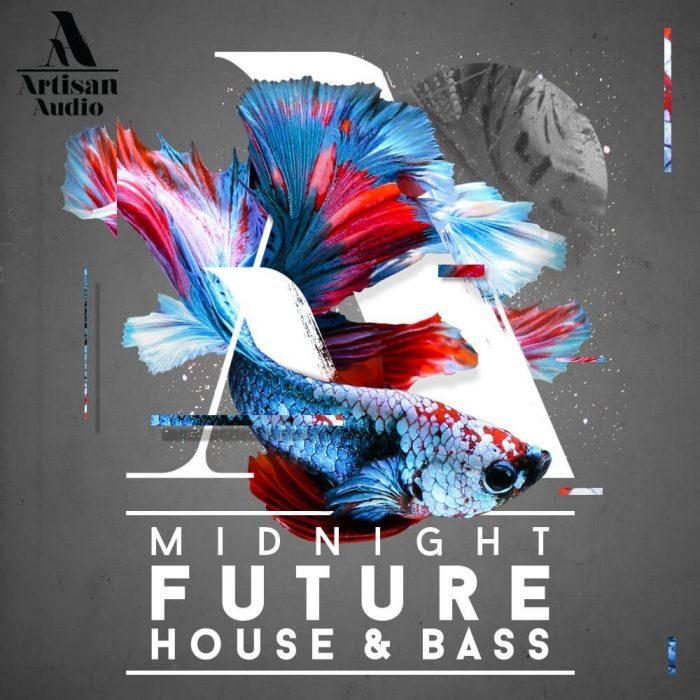 Artisan Audio Midnight Future House & Bass