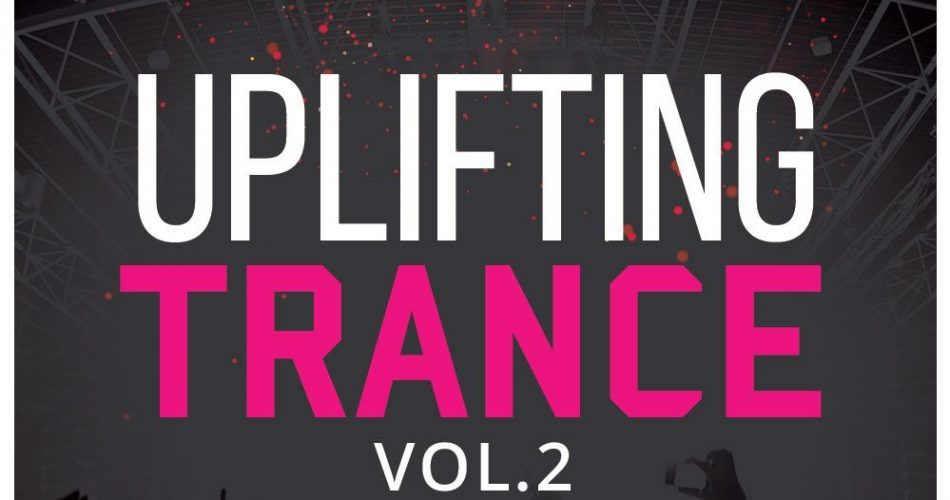 HighLife Samples Uplifting Trance Vol 2