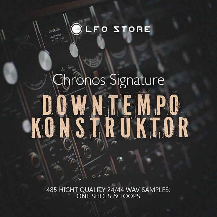 LFO Store Chronos Signature Downtempo Konstruktor