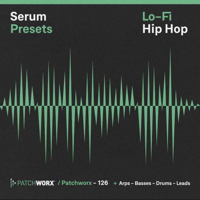 Patchworx LoFi Hip Hop for Serum
