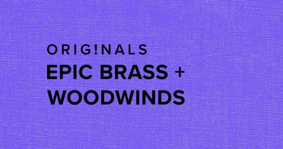 Spitfire Originals Epic Brass and Woodwinds