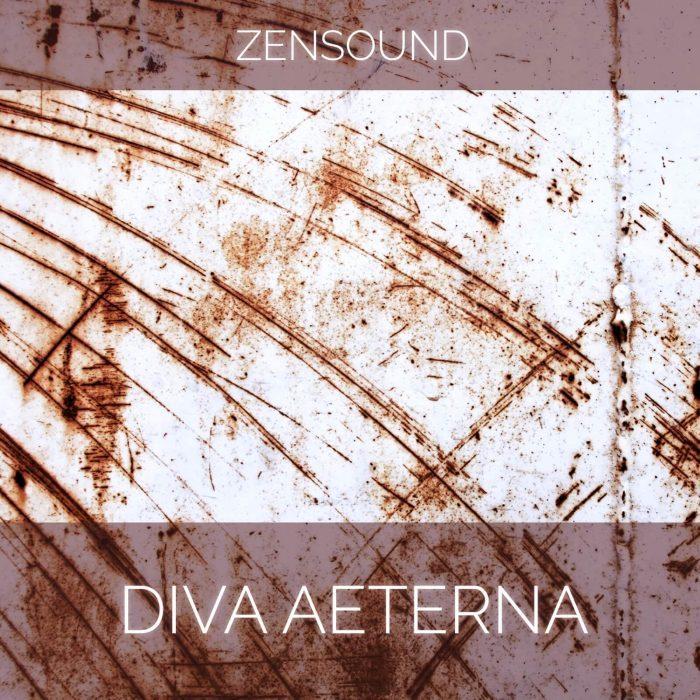 ZenSound Diva Aeterna