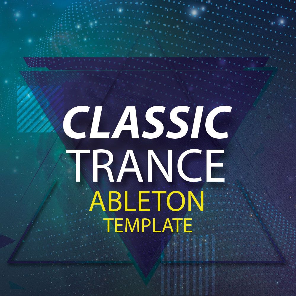 HighLife Samples releases Classic Trance Ableton Template