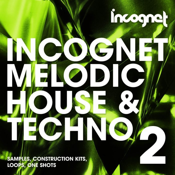 Incognet Melodic House Techno 2