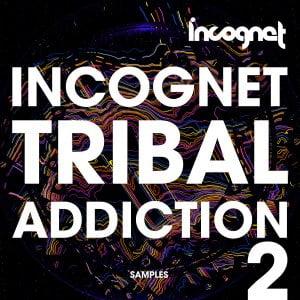 Incognet Tribal Addiction 2