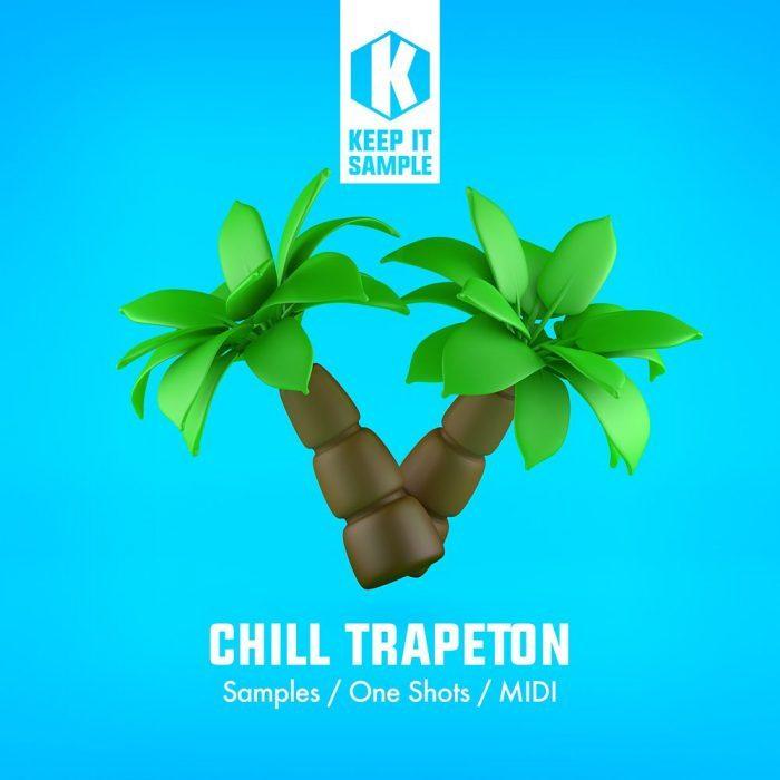 Keep It Sample Chill Trapeton