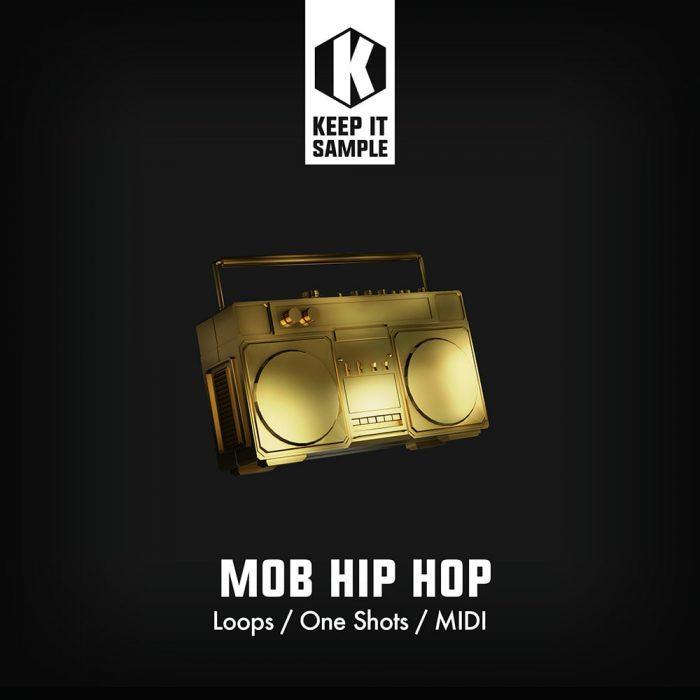 Keep It Sample Mob Hip Hop