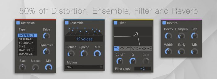 Kilohearts Distortion, Ensemble, Filter and Reverb
