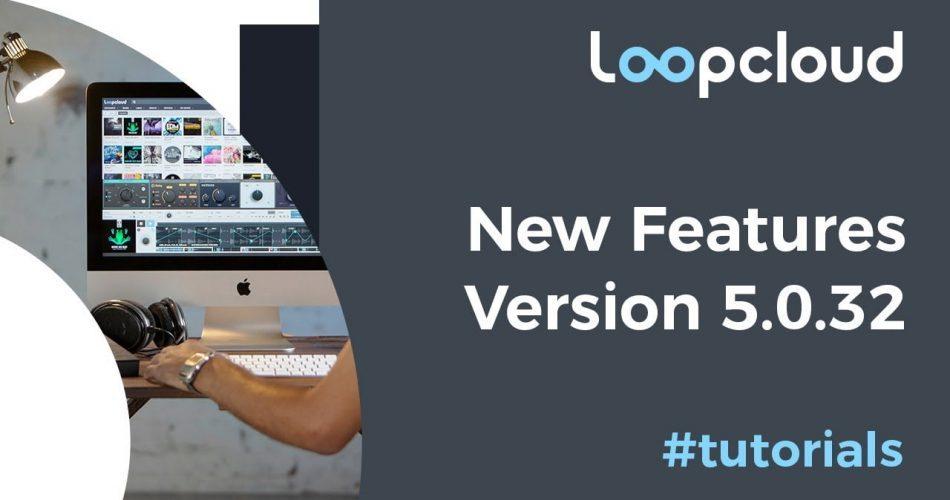 Loopcloud 5.0.32 update
