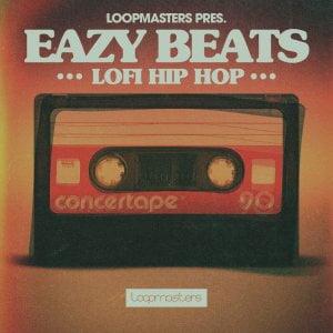 Loopmasters Eazy Beats Lofi Hip Hop