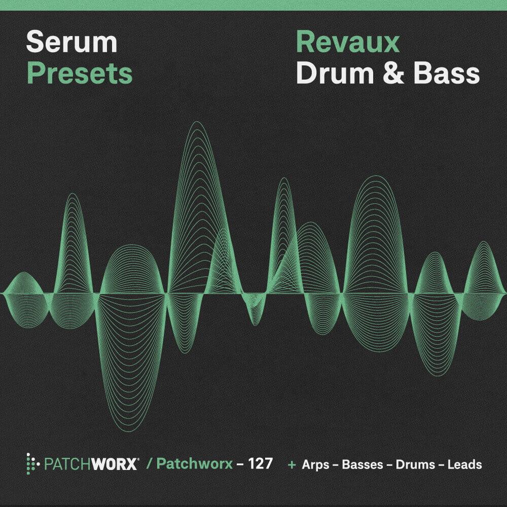 Loopmasters releases Revaux DnB Serum Presets and Dark Drum & Bass NI Massive X