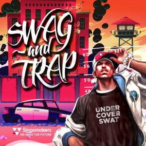Singomakers Swag and Trap
