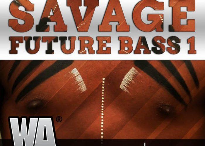 WA Production Savage Future Bass Bundle