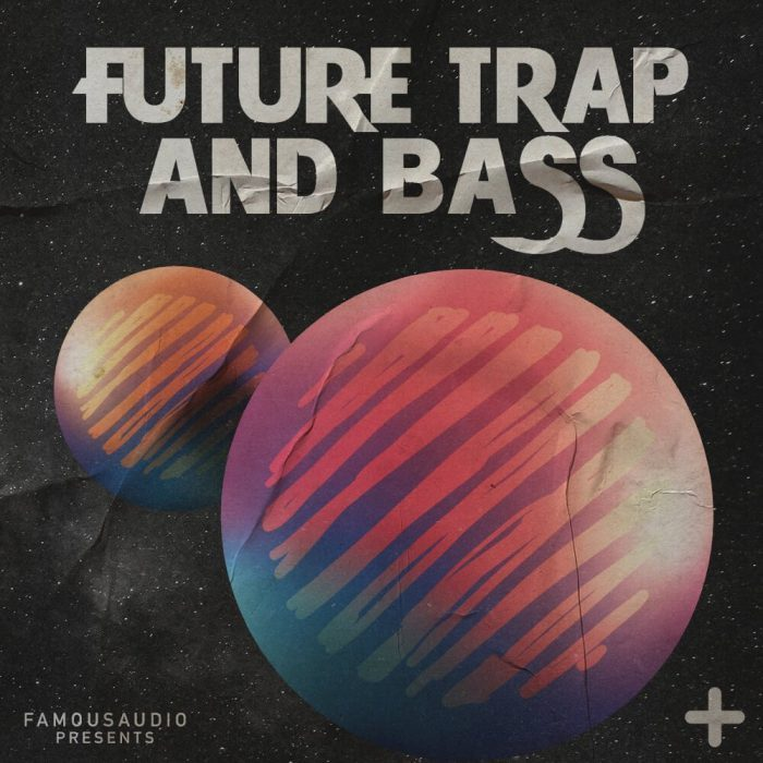 Famous Audio Future Trap & Bass