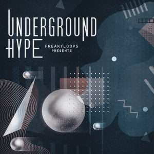 Freaky Loops Underground Hype
