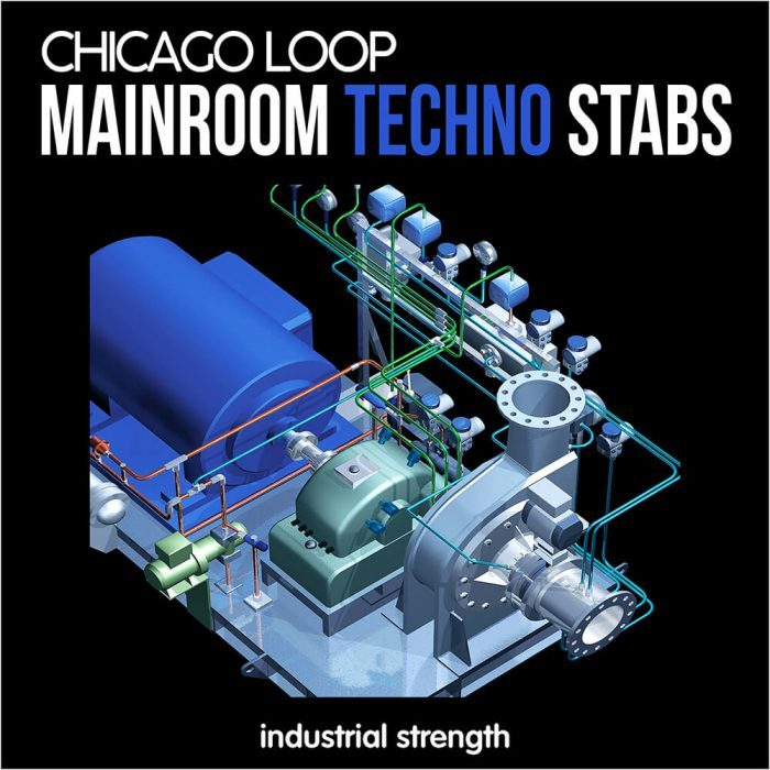 Industrial Strength Chicago Loop Mainroom Techno Stabs