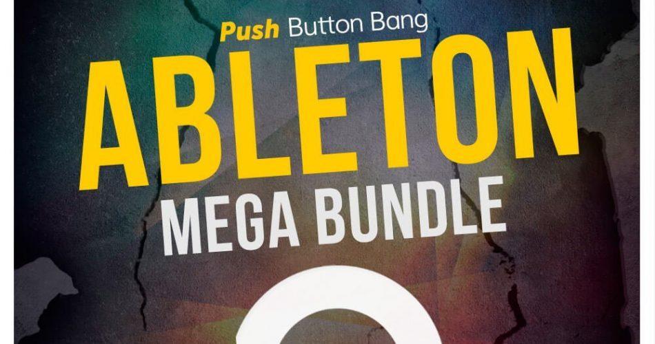 Push Button Bang Ableton Mega Bundle