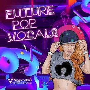 Singomakers Future Pop Vocals