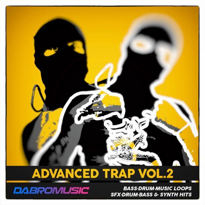 Dabro Music Advanced Trap Vol 2