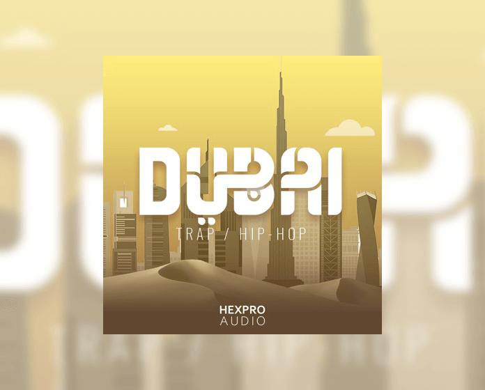 HexPro Audio Dubai Trap