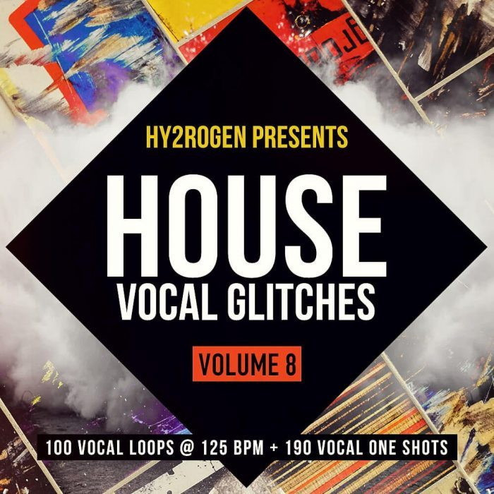 Hy2rogen House Vocal Glitches 8